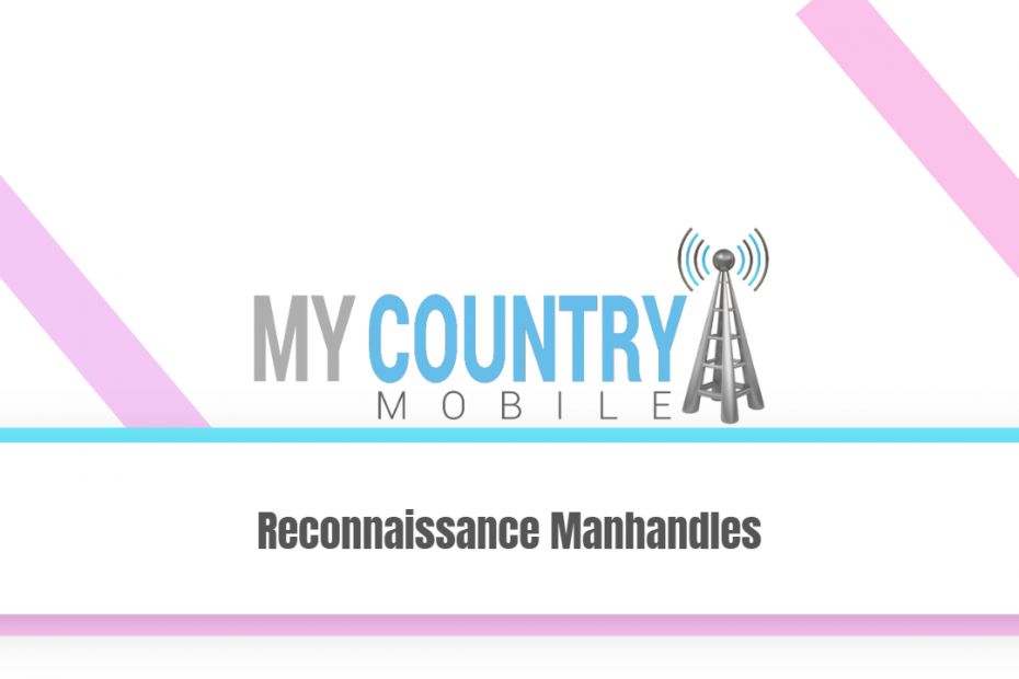 Reconnaissance Manhandles - My Country Mobile